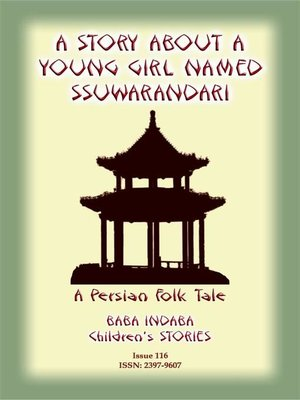 cover image of A STORY ABOUT a YOUNG GIRL NAMED SSUWARANDARI--A Persian Children's Story