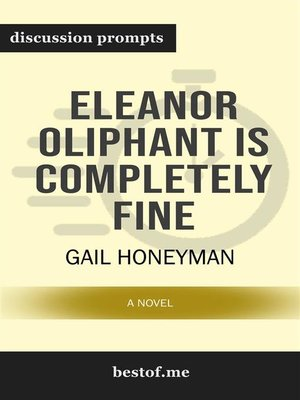"cover image of Summary--""Eleanor Oliphant Is Completely Fine--A Novel"" by Gail Honeyman 