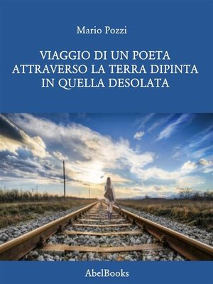 cover image of Viaggio di un poeta attraverso la terra dipinta in quella desolata