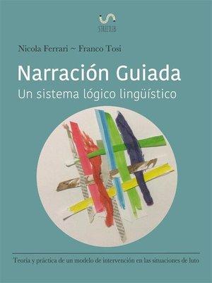 cover image of Narración Guiada--Teoría Y Práctica De Un Modelo De Orientación En Situaciones De Luto