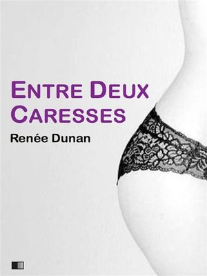 cover image of Entre deux caresses (version intégrale)