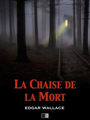 cover image of La Chaise de la Mort (The Secret House)