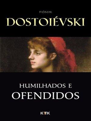 cover image of Humilhados e Ofendidos