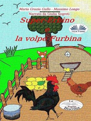cover image of Super-Erbino E La Volpe Furbina