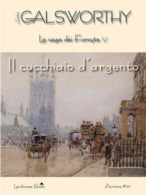 cover image of Il cucchiaio d'argento