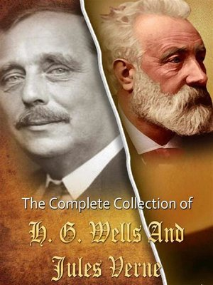cover image of The Complete Collection of Jules Verne and H. G. Wells