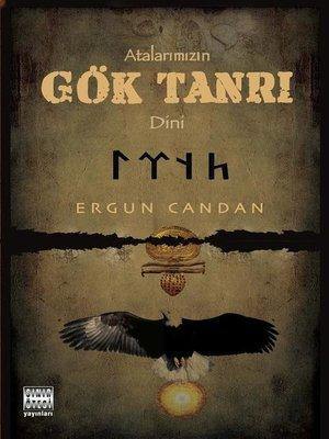 cover image of Atalarımızın Gök Tanrı Dini