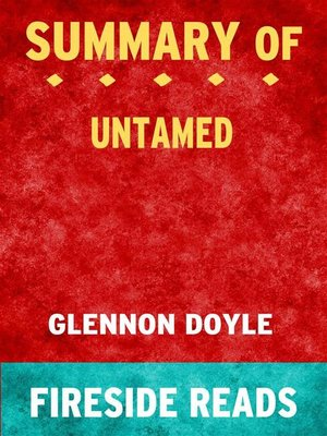 cover image of Untamed by Glennon Doyle--Summary by Fireside Reads