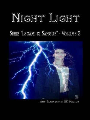 cover image of Night Light (Legami di Sangue--Volume 2)