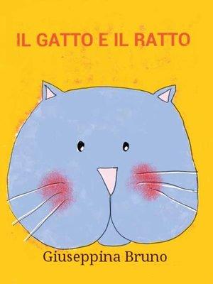 cover image of Il gatto e il ratto
