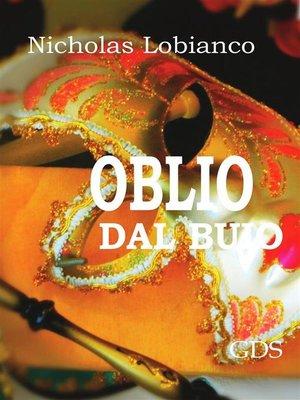 cover image of Oblio dal buio...
