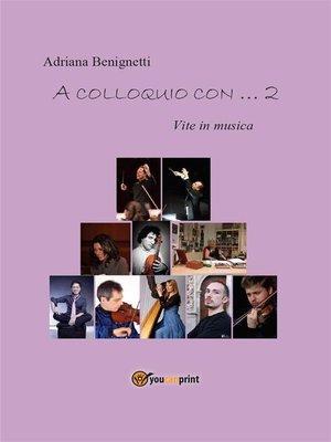 cover image of A colloquio con ... 2