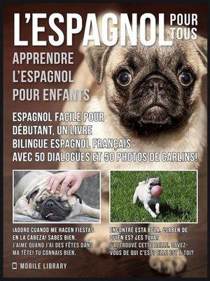 cover image of L'Espagnol Pour Tous--apprendre l'espagnol pour enfants