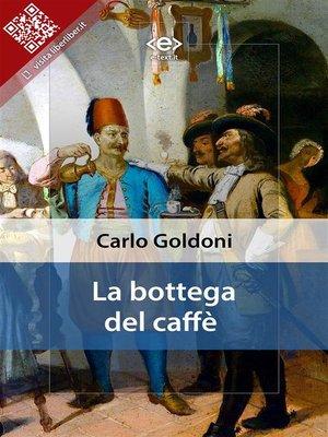 cover image of La bottega del caffè