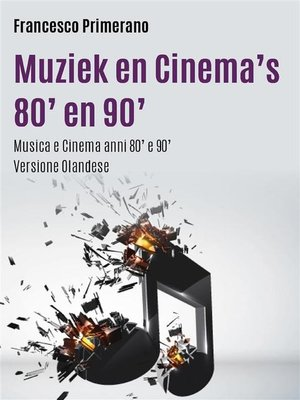 cover image of Muziek en Cinema's 80' en 90'