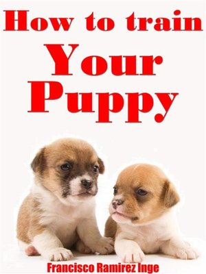 cover image of How to Train Your Puppy
