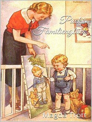 cover image of Puckis Familienglück (Illustrierte Ausgabe)