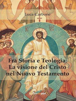 cover image of Fra Storia e Teologia