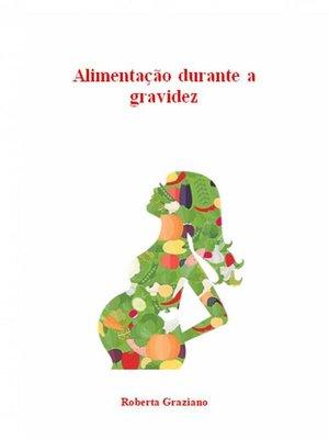 cover image of Alimentação Durante a Gravidez