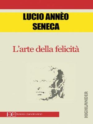 cover image of L'arte della felicità