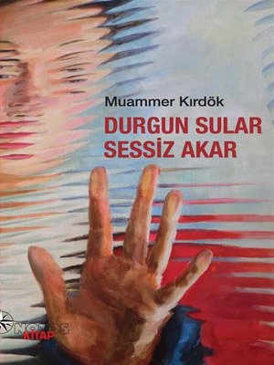 cover image of Durgun Sular Sessiz Akar