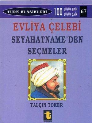 cover image of Evliya Çelebi Seyahatname'den Seçmeler