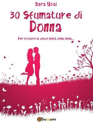 cover image of 30 Sfumature di donna