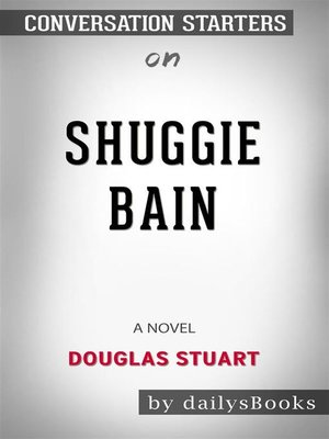 cover image of Shuggie Bain--A Novel by Douglas Stuart--Conversation Starters
