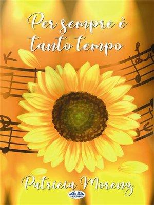 cover image of Per Sempre È Tanto Tempo