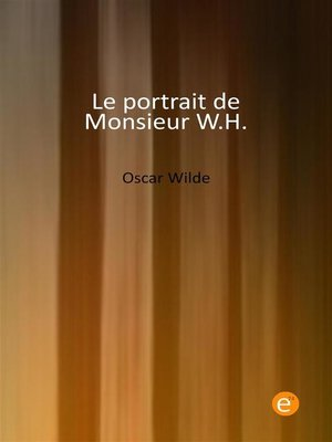 cover image of Le portrait de Monsieur W.H.