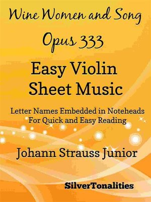 cover image of Wine Women and Song Opus 333 Easy Violin Sheet Music