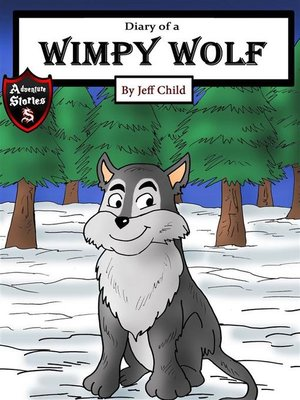 cover image of Diary of a Wimpy Wolf