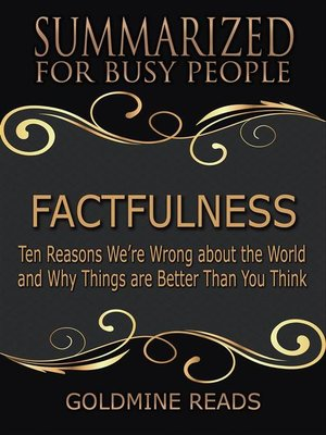 cover image of Factfulness--Summarized for Busy PeopleFactfulness--Summarized for Busy People