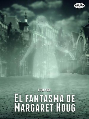 cover image of El fantasma de Margaret Houg