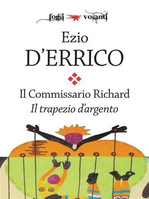 cover image of Il commissario Richard. Il trapezio d'argento