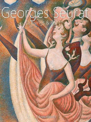 cover image of Georges Seurat--Drawings and Paintings (Annotated)
