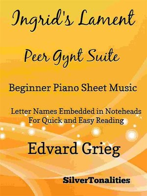 cover image of Ingrid's Lament Peer Gynt Suite Beginner Piano Sheet Music