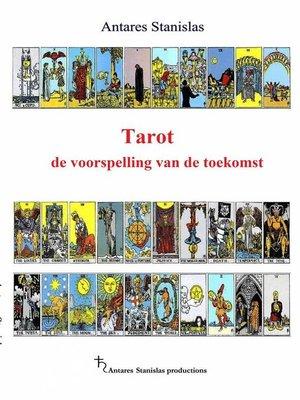 cover image of Tarot De Voorspelling Van De Toekomst