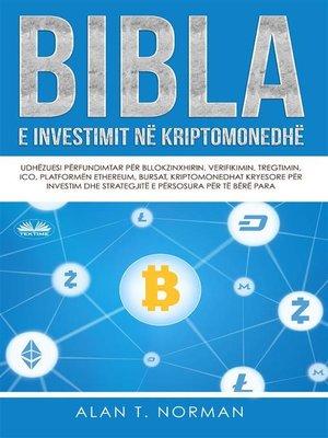 cover image of Bibla E Investimit Në Kriptomonedhë