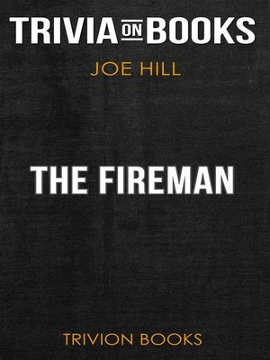 cover image of The Fireman by Joe Hill (Trivia-On-Books)