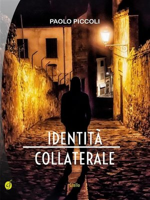 cover image of Identità collaterale