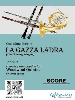 "cover image of score of ""La Gazza Ladra"" for Woodwind Quintet"