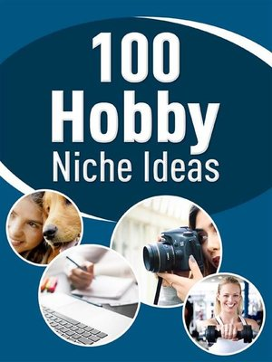 cover image of 100 Hobby Niche Ideas