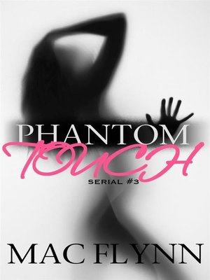 cover image of Phantom Touch #3--Ghost Paranormal Romance