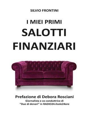 cover image of I miei primi Salotti Finanziari