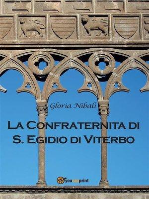 cover image of La Confraternita di Sant'Egidio di Viterbo