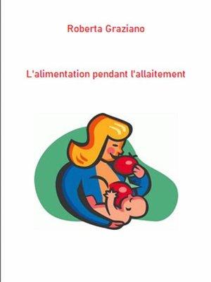 cover image of L'alimentation Pendant L'allaitement