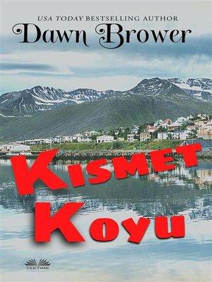 cover image of Kısmet Koyu