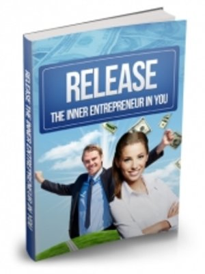 cover image of Release the Inner Entrepreneur In You
