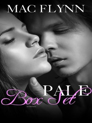 cover image of Pale Series Box Set--Contemporary Romance